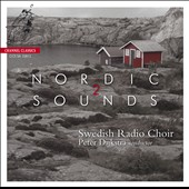 Nordic Sounds 2 / Swedish Radio Choir