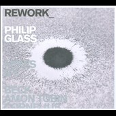 Philip Glass: Rework: Philip Glass Remixed [Digipak]