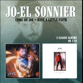 Jo-El Sonnier: Come on Joe/Have a Little Faith *