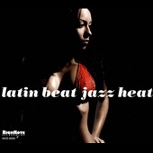 Various Artists: Latin Beat Jazz Heat [Digipak]