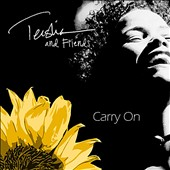 Various Artists: Carry On: Teisha & Friends
