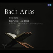 Bach Arias with piccolo cello / Sandrine Piau, soprano; Christophe Dumaux, alto; Emiliano Gonzalez, tenor. Oph&eacute;lie Gaillard, cello