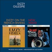 Dizzy Gillespie: On the French Riviera/New Wave [Bonus Track]