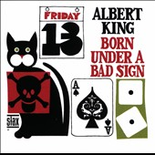 Albert King: Born Under A Bad Sign [Stax Remasters]