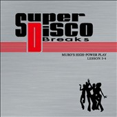 DJ Muro: Super Disco Breaks Lessons 3 & 4