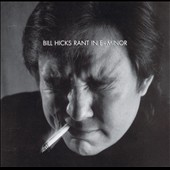 Bill Hicks: Rant in E-Minor