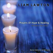 Liam Lawton: Prayers of Hope & Healing