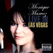 Monique Marvez: Live in Las Vegas, Vol. 187 [PA]