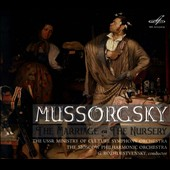 Mussorgsky: The Marriage; The Nursery / Gennady Rozhdestvensky