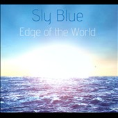 Sly Blue: Edge of the World [Digipak]