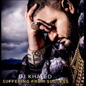 DJ Khaled: Suffering From Success [Clean]
