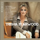 Trisha Yearwood: Icon 2 *