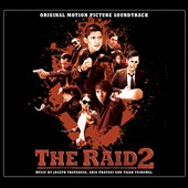 Joseph Trapanese/Fajar Yuskemal/Aria Prayogi: The  Raid 2 [Original Motion Picture Soundtrack]