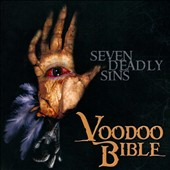 Voodoo Bible: Seven Deadly Sins