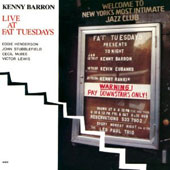 Kenny Barron/Kenny Barron Quintet: Live at Fat Tuesdays