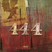 The Nighthawks: 444 [Digipak]