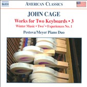 John Cage: Works for Two Keyboards, Vol. 3: Winter Music; Two2 (1989); Experiences No. 1 / Xenia Pestova / Pascal Meyer Piano Duo