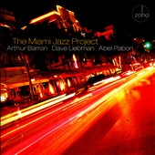 David Liebman/Abel Pabon/Arthur Barron (Saxophone): The Miami Jazz Project