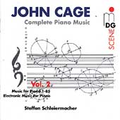 SCENE  Cage: Complete Piano Music Vol 2 / Schleiermacher