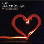 Various Artists: Love Songs [Legacy 2008]