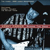 Kenny Parker: Raise the Dead [Digipak] *