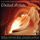 United Artists' - Works for Band by Ken Fuchs, Artie Shaw, Charles Ives et al. / DePauw University Band; Craig Paré