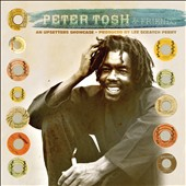 Peter Tosh: An Upsetters Showcase [4/14] *