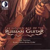 The Golden Age of the Russian Guitar / Oleg Timofeyev