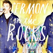 Josh Ritter: Sermon on the Rocks [Slipcase] *