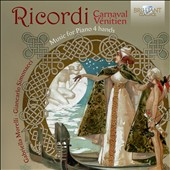 Giulio Ricordi (1840-1912): Carnaval Vénitien, music for piano 4-hands / Gabriella Morelli & Giancarlo Simonacci, pianists