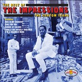 The Impressions: The Best of the Impressions: The Curtom Years *