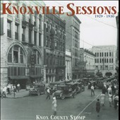 Various Artists: The  Knoxville Sessions 1929-1930: Knox County Stomp