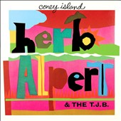 Herb Alpert & the Tijuana Brass: Coney Island
