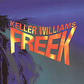 Keller Williams: Freek