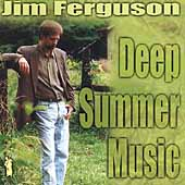 Jim Ferguson (Bass/Vocals): Deep Summer Music