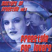 Various Artists: Masters of Freestyle, Vol. 3: Freestyle for Lovers