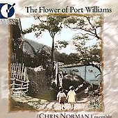 The Flowers of Port Williams / Chris Norman Ensemble