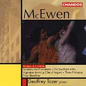 McEwen: Sonata in E minor, Sonatina, etc / Geoffrey Tozer