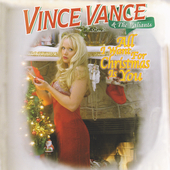 Vince Vance & The Valiants: All I Want for Christmas Is You