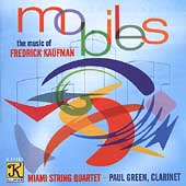 Mobiles - Kaufman: String Quartets / Miami String Quartet