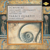 Schubert: String Quartet in G, etc / Takács Quartet, et al