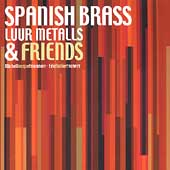 Spanish Brass / Luur Metalls & Friends