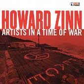 Howard Zinn: Artists in a Time of War