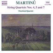 Martinu: String Quartets no 4, 5 & 7 / Martinu Quartet