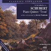 Classics Explained - An Introduction to Schubert: 