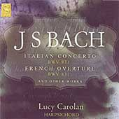 Bach: Italian Concerto, French Overture, etc / Carolan
