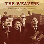 The Weavers (Group): Rarities from the Vanguard Vault