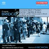Bridge: Orchestral Works Vol 3 / Shelley, Hickox, BBC Wales National