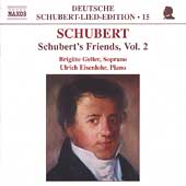 Deutsche Schubert-Lied-Edition 15 - Schubert's Friends Vol 2