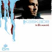 Kaskade: In the Moment [Digipak]